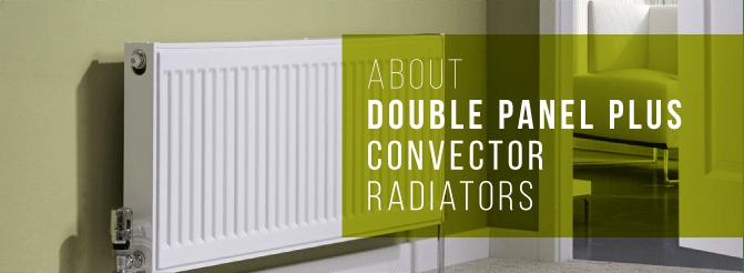 What are double panel plus convectors