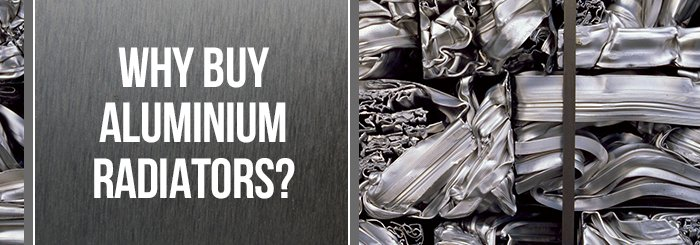 Why buy aluminium radiators? Blog Banner