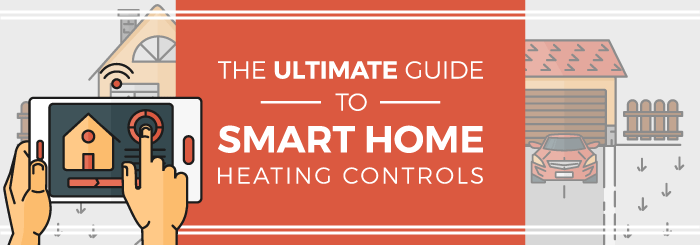 The ultimate guide to smart home heating controls