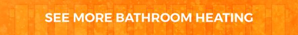 Bathroom Heating At BestHeating.com