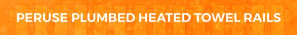 Plumbed Heated Towel Rails At BestHeating