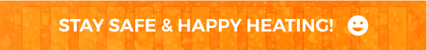 stay safe and happy heating banner