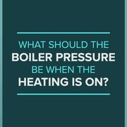 What Should The Boiler Pressure Be When The Heating Is On blog banner