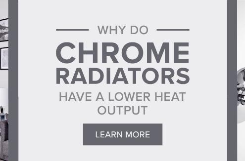 Chrome Radiators lower heat output blog banner
