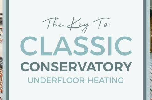 The Key To Classic Conservatory Underfloor Heating blog banner
