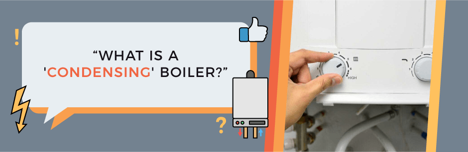 FAQ Featured Image (What is a condensing boiler?)