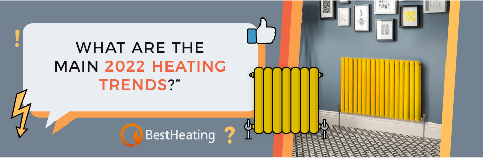 FAQ Header Image (What are the main 2022 heating trends?)