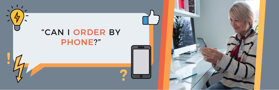 can i order by phone FAQ header image