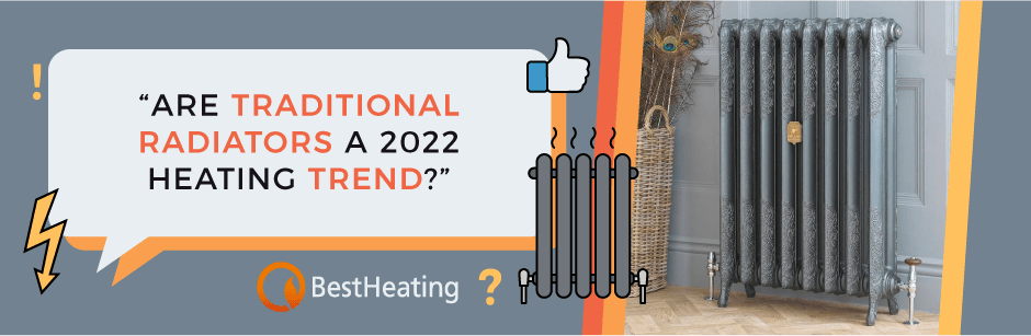 FAQ Header Image (Are traditional radiators a 2022 heating trend?)