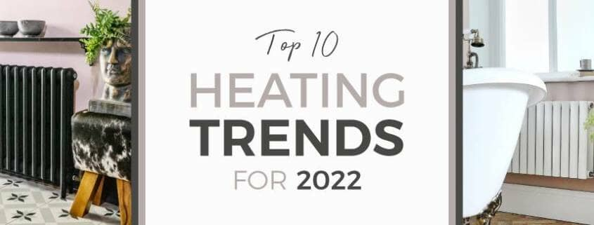 top 10 heating trends for 2022 blog banner