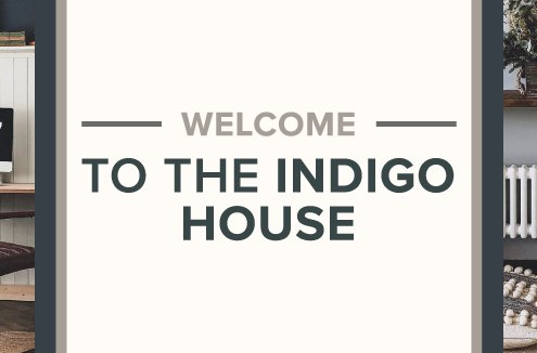 Welcome to the indigo house blog banner.