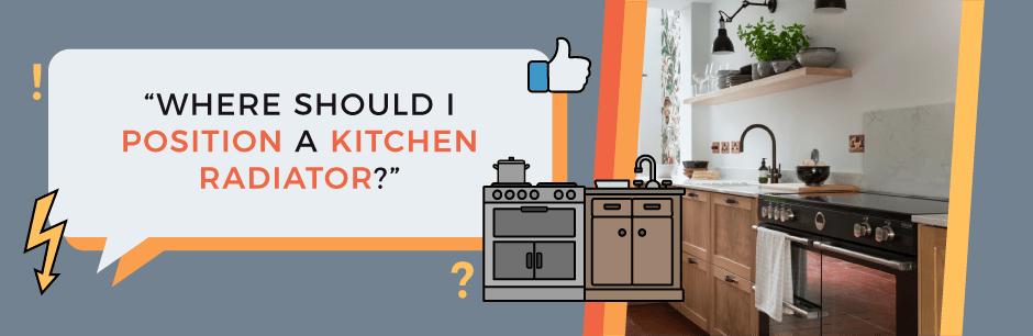 where should I position a kitchen radiator FAQ header image